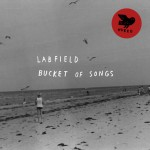 Labfield - Bucket of Songs (Hubro)