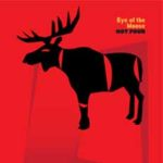 Hot Four - Eye of the Moose (creative sources rec)