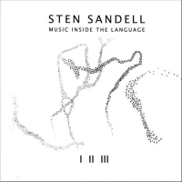 Sten Sandell - Music inside the Language (LJ-records)
