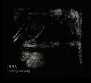 Jaas - Slowly Rocking