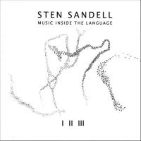 Sten Sandell - Music inside the Language (LJ-records)